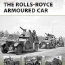 The Rolls-Royce Armoured Car - NEW VANGUARD 189