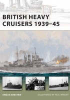 British Heavy Cruisers 1939-45 - NEW VANGUARD 190