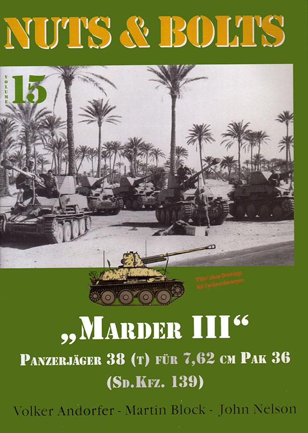 Nuts & Bolts-15 - Marder III Panzerjager 38(t) päls 7,62 cm Pak 36 (Sd.Bil.139)