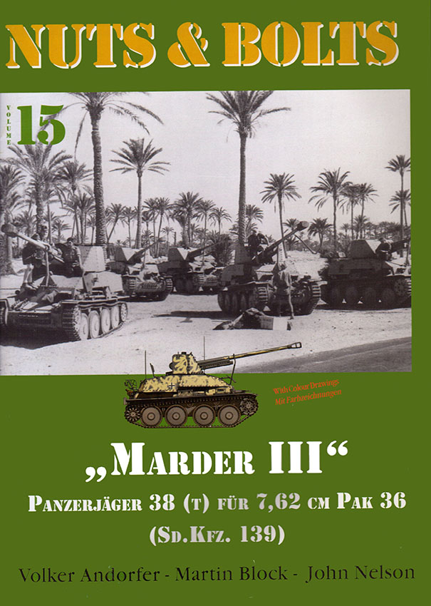 Nuts & Bolts 15 - Marder III Panzer Jager 38(t) fur 7.62 cm Pak 36 (Sd.Kfz.139)