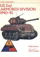 Vanguard 11 - US 2nd Armoured Division 1940-45