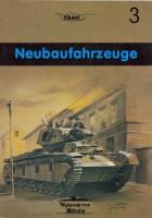 Wydawnictwo Militaria 003 - Neubaufahrzeuge