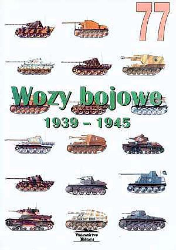 Wydawnictwo Militaria 077 - Wozy bojowe