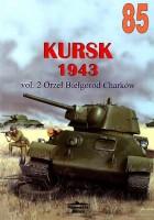 Wydawnictwo Militaria 085 - Kursk 1943 vol 2