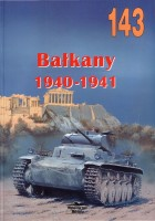 Wydawnictwo Militaria 143 - Balkany 1940-1941