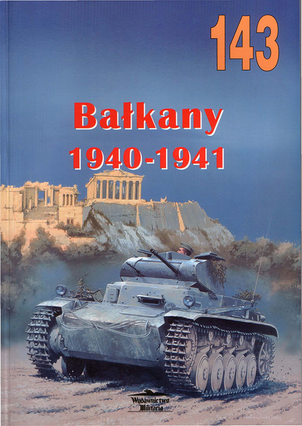 Wydawnictwo军备143-Balkany1940年至1941年