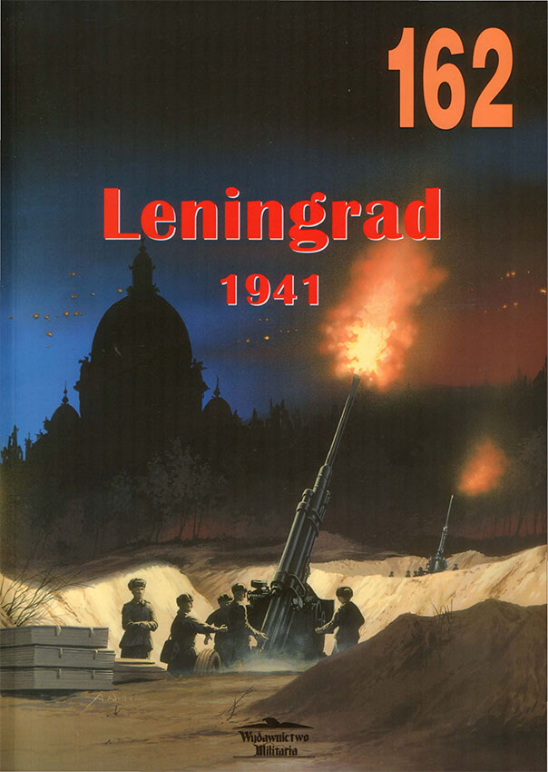 Wydawnictwo Militaria 162 Leningrad 1941