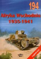 Afrique de L'Est 1935-1941 - Wydawnictwo Militaria 194