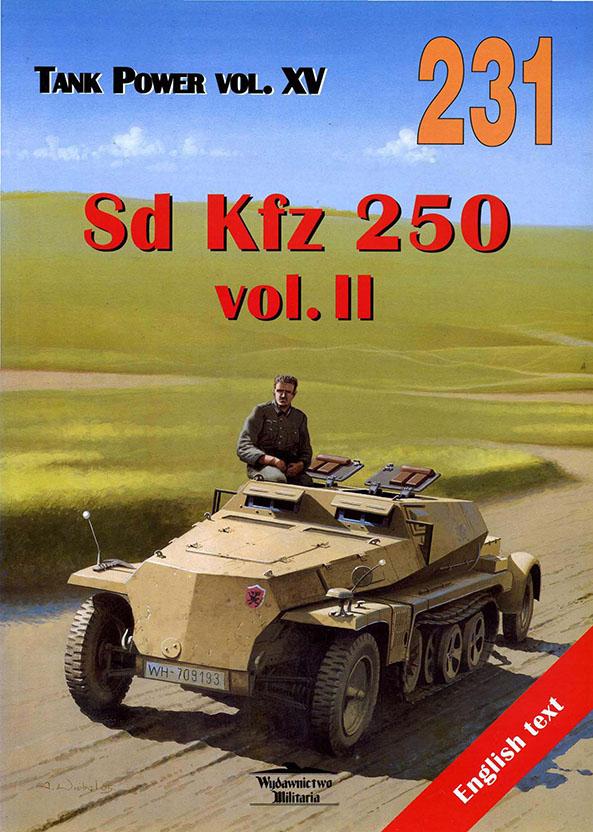 Wydawnictwo Militaria 231 - SdKfz 250 II.