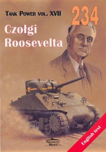 Wydawnictwo Militaria 234 - Roosevelt's Tanks