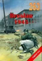 Wydawnictwo Militaria 263 - Бреслау 1945