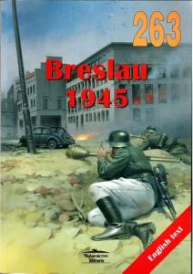 Wydawnictwo Militaria 263 - Breslau 1945