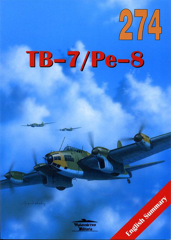 Wydawnictwo Militaria 274 - Petlyakov Pe-8 TB-7