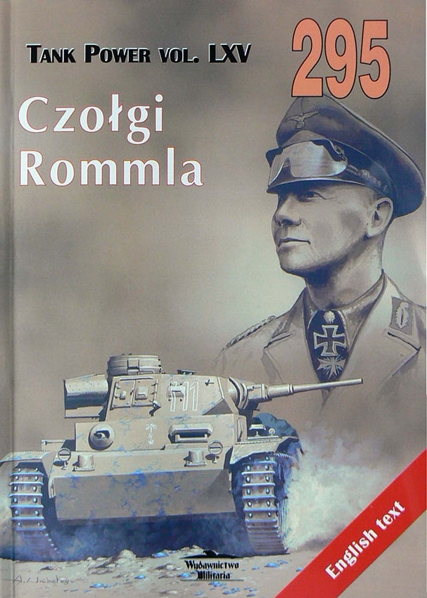 Wydawnictwo Militaria 295 - Rommel's Tanks