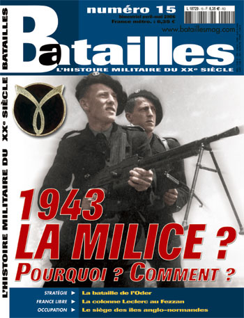 1943 The militia, why ? how ? - Battles 15